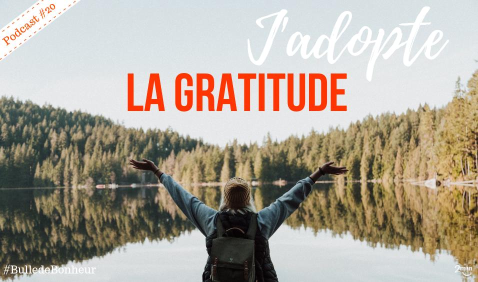 Eté 2018, j'adopte la gratitude !